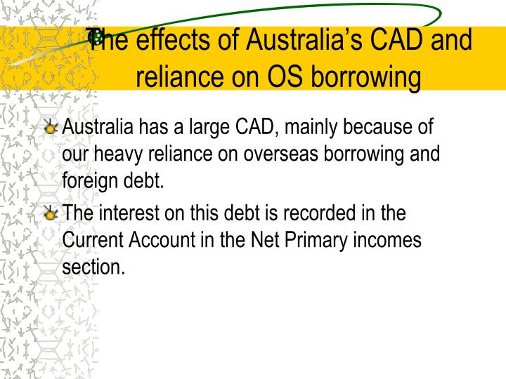 The effects of Australia's CAD and reliance on OS borrowing