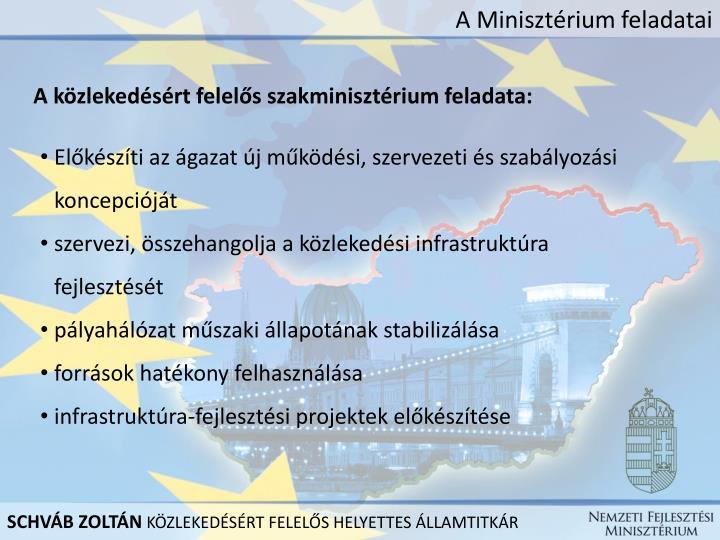 A Minisztérium feladatai