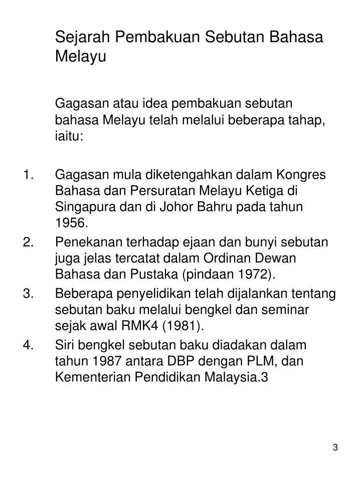 Sejarah Pembakuan Sebutan Bahasa Melayu
