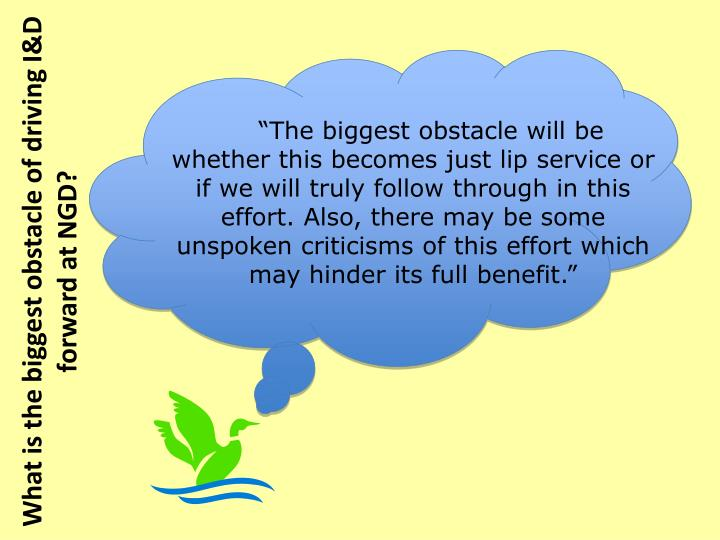 """The biggest obstacle will be"