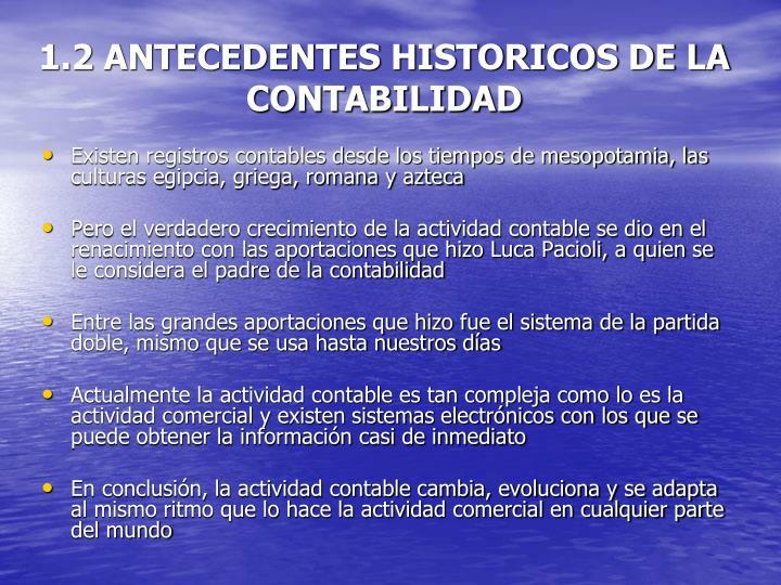 1.2 ANTECEDENTES HISTORICOS DE LA CONTABILIDAD