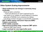 other system scaling improvements