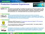 production customer experiences