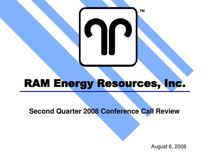 Ram energy resources inc