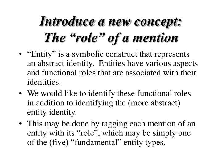 Introduce a new concept: