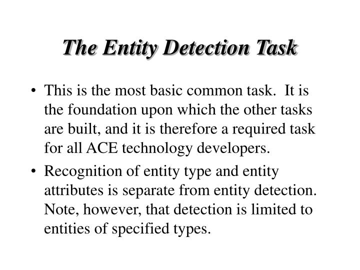 The Entity Detection Task