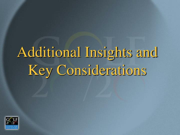 Additional Insights and