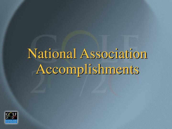 National Association Accomplishments