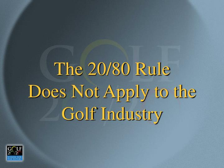 The 20/80 Rule