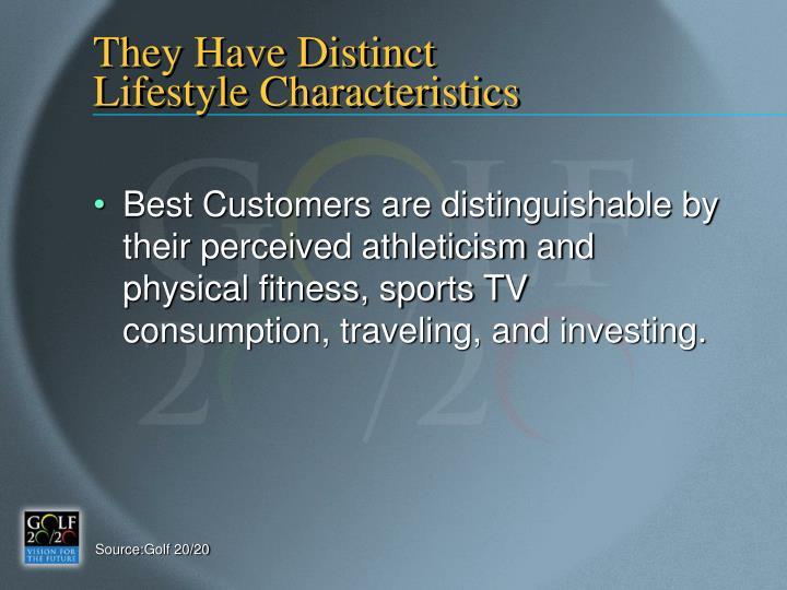They Have Distinct