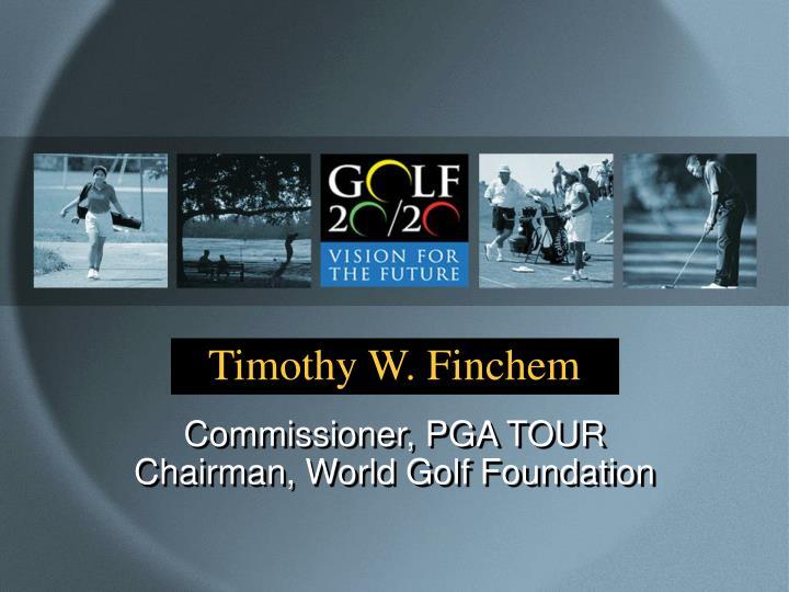 Timothy W. Finchem