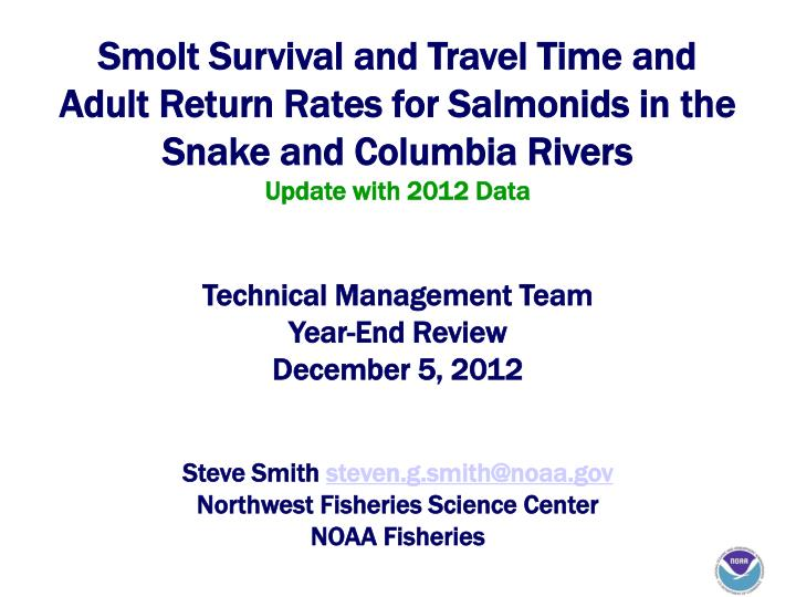 Smolt Survival and Travel Time and