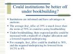 could institutions be better off under bookbuilding