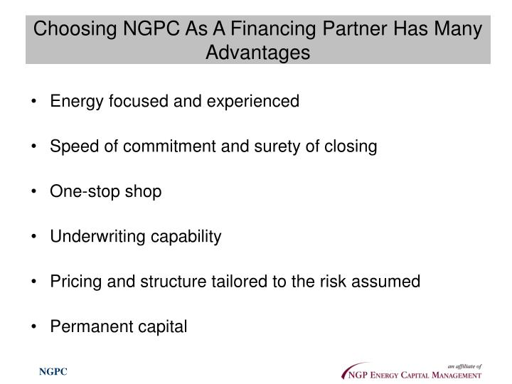 Choosing NGPC As A Financing Partner Has Many Advantages