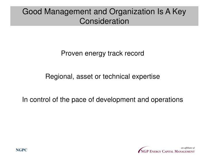 Good Management and Organization Is A Key Consideration