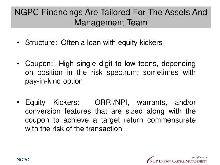 NGPC Financings Are Tailored For The Assets And Management Team