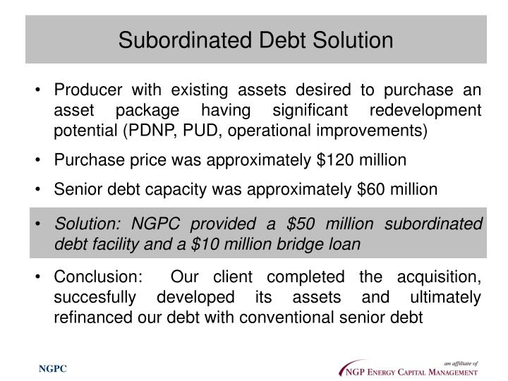 Subordinated Debt Solution