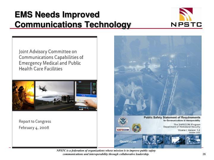 EMS Needs Improved Communications Technology