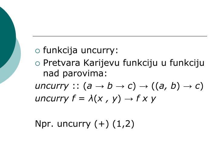 funkcija uncurry: