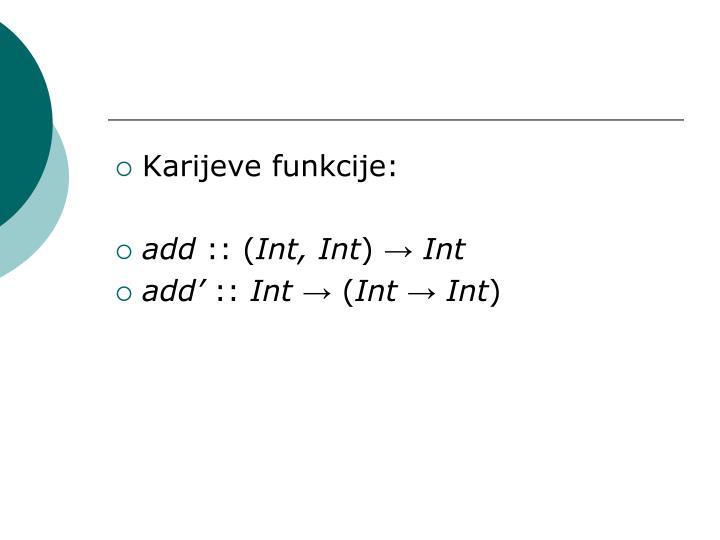 Karijeve funkcije: