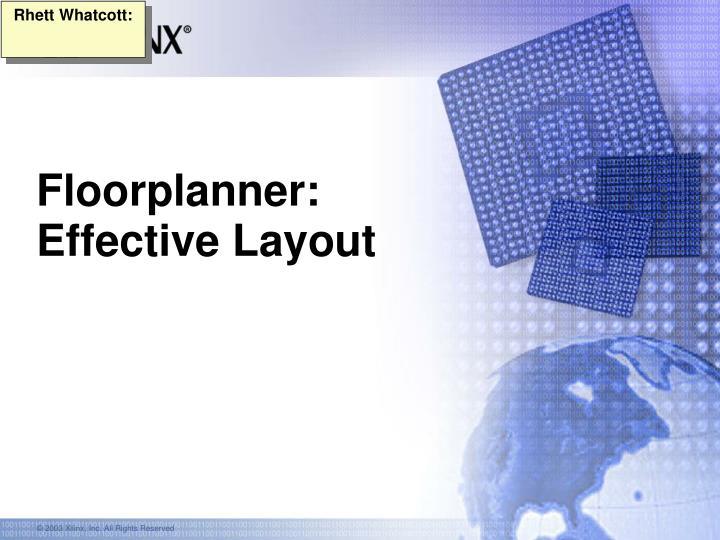 floorplanner effective layout