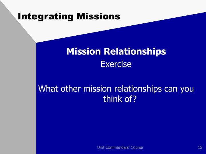 Integrating Missions