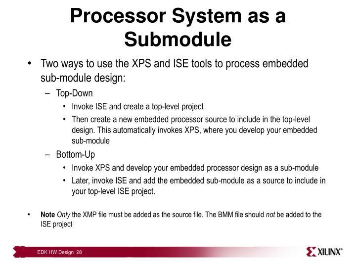 Processor System as a