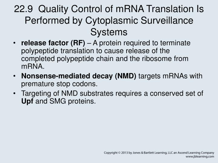 22.9  Quality Control of mRNA Translation Is Performed by Cytoplasmic Surveillance Systems