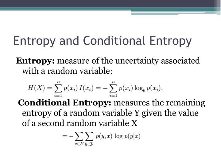 Entropy and Conditional Entropy