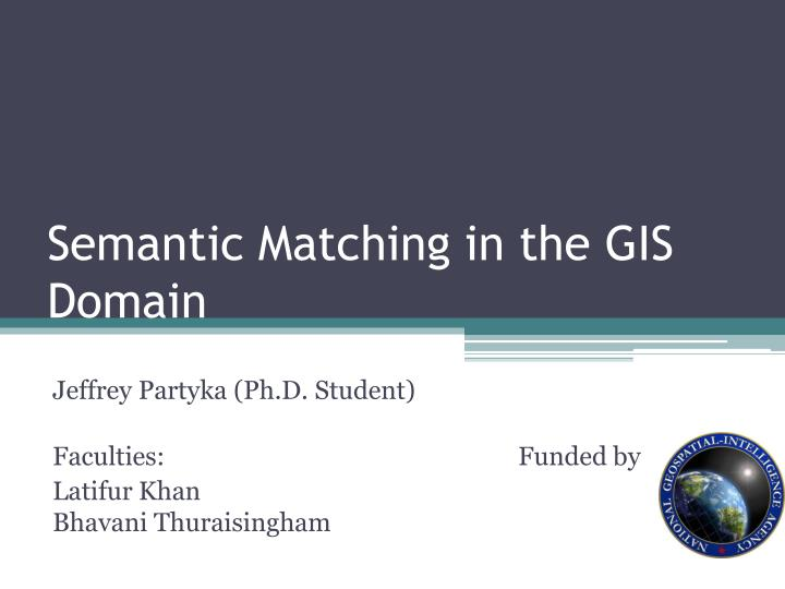 Semantic matching in the gis domain