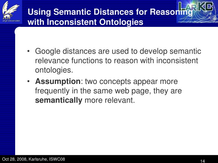 Using Semantic Distances for Reasoning with Inconsistent Ontologies