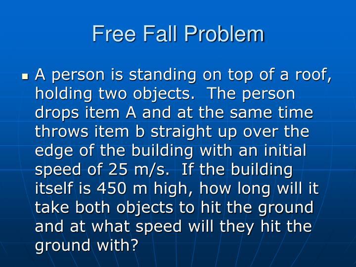 Free Fall Problem