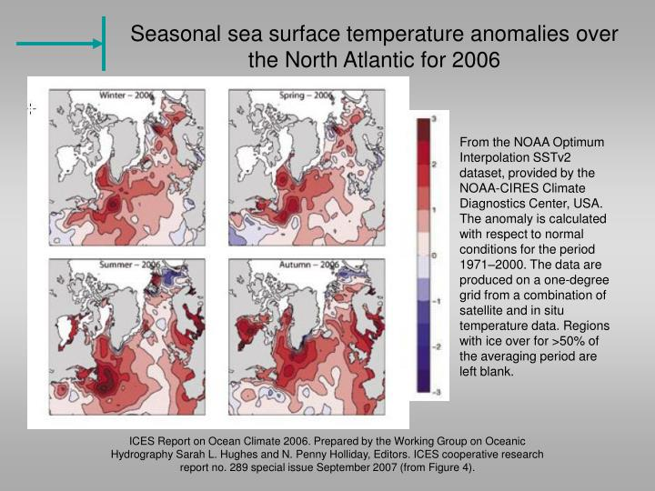 Seasonal sea surface temperature anomalies over the North Atlantic for 2006