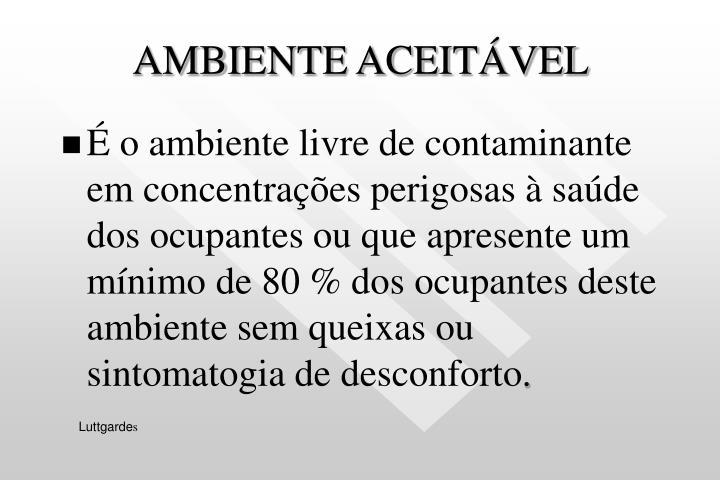 AMBIENTE ACEITÁVEL