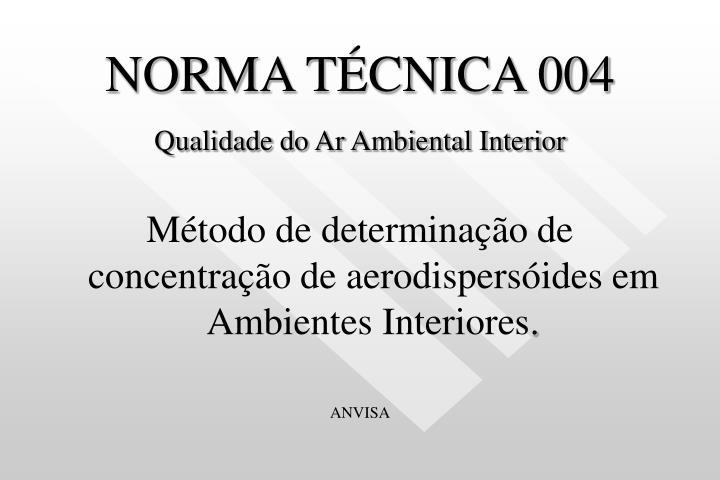 NORMA TÉCNICA 004