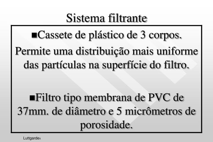 Sistema filtrante