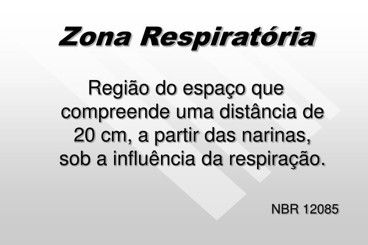 Zona Respiratória