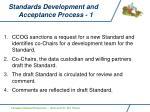 standards development and acceptance process 1