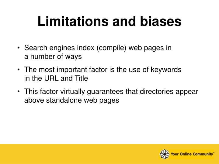 Limitations and biases