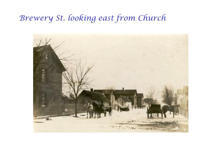 Brewery St. looking east from Church