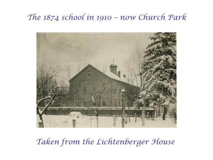 The 1874 school in 1910 – now Church Park