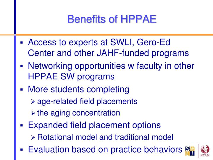 Benefits of HPPAE