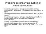 predicting secondary production of entire communities