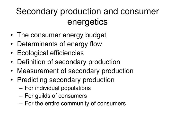 secondary production and consumer energetics n.
