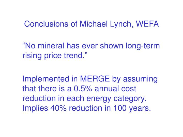 Conclusions of Michael Lynch, WEFA