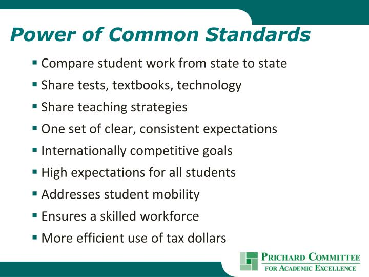Power of Common Standards