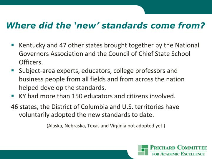 Where did the 'new' standards come from?
