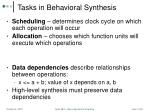 tasks in behavioral synthesis