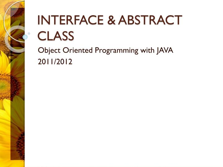 Interface abstract class