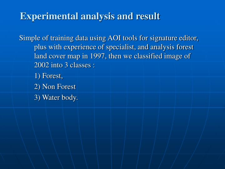 Experimental analysis and result